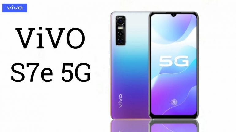 Vivo S7e 5G Sepcification and Features