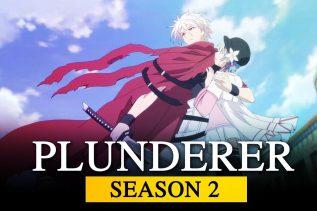 Plunderer Season 2